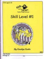 Kids Can Sew® - Skill Level #1 Book