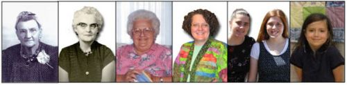 The Legacy Lives On - Six Generations of Quilters